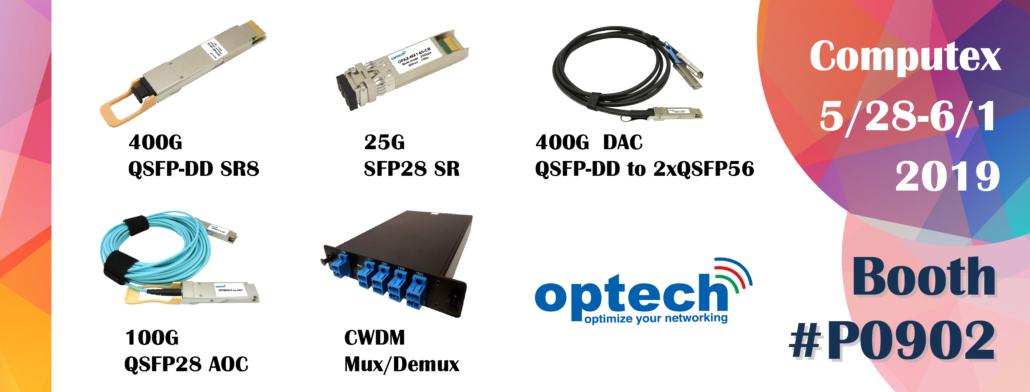 Optech Computex 2019 400G QSFP-DD 100G QSFP28