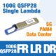 100G QSFP28 Single Lambda